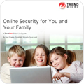 eGuide: Online Security for You and Your Family