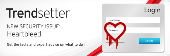 Trend Micro Trendsetter Consumer Newsletter - Learn More about the Heartbleed Vulnerability