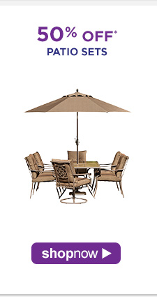 50% OFF* Patio Sets | Shop Now