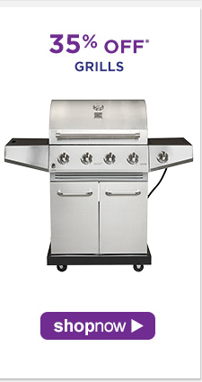 35% OFF* Grills | Shop Now